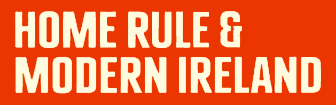 Revolutionary States: Home Rule and Modern Ireland