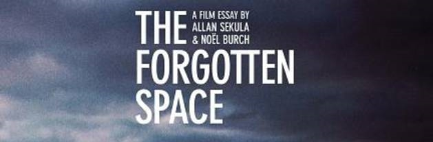 The Ocean After Nature - Film Screening followed by discussion- Allan Sekula and Noel Burch, The Forgotten Space